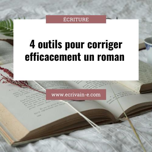 4 outils pour corriger efficacement un roman
